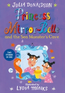 Princess Mirror-Belle and the Sea Monster's Cave, Paperback Book