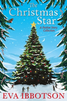 The Christmas Star : A Festive Story Collection, Paperback Book