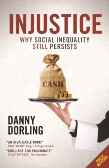 Injustice : Why Social Inequality Still Persists, Paperback Book