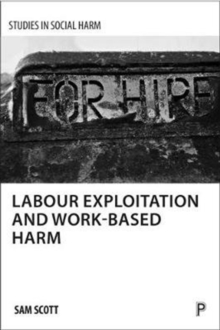 Labour exploitation and work-based harm, Paperback Book