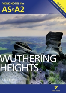 Wuthering Heights: York Notes for AS & A2, Paperback Book