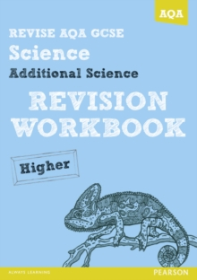 Revise AQA: GCSE Additional Science A Revision Workbook Higher, Paperback Book