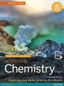 Pearson Baccalaureate Chemistry Higher Level 2nd edition print and online edition for the IB Diploma, Mixed media product Book