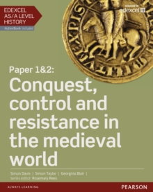 Edexcel AS/A Level History, Paper 1&2: Conquest, control and resistance in the medieval world Student Book + ActiveBook, Mixed media product Book