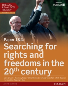 Edexcel as/A Level History, Paper 1&2: Searching for Rights and Freedoms in the 20th Century Student Book + Activebook, Mixed media product Book