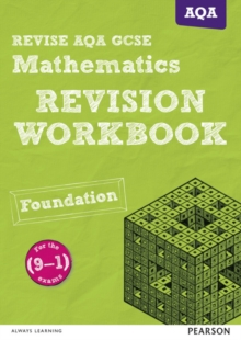 REVISE AQA GCSE (9-1) Mathematics Foundation Revision Workbook : for the (9-1) qualifications