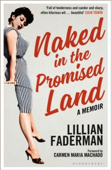 Naked in the Promised Land : A Memoir, Paperback / softback Book