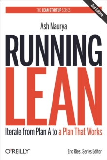 Running Lean : Iterate from Plan A to a Plan That Works, Paperback Book