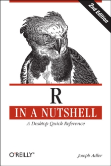 R in a Nutshell : A Desktop Quick Reference, Paperback Book