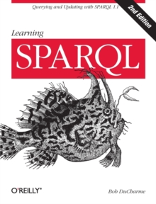 Learning SPARQL, Paperback / softback Book