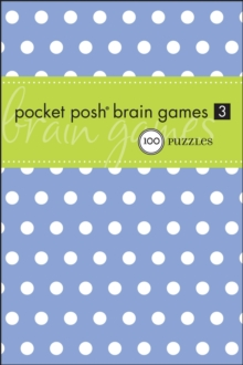 Pocket Posh Brain Games 3, Paperback Book