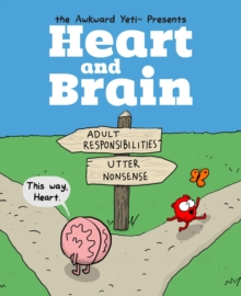 Heart and Brain : An Awkward Yeti Collection, Paperback Book