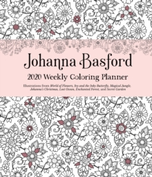 Johanna Basford 2020 Weekly Colouring Planner Activity Diary, Diary Book