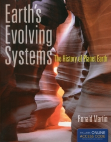 Earth's Evolving Systems: The History Of Planet Earth, Paperback Book