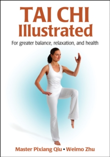 Tai Chi Illustrated, Paperback Book