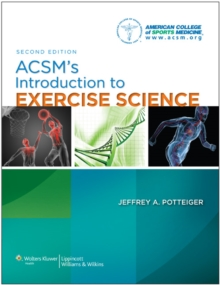 ACSM's Introduction to Exercise Science, Paperback Book