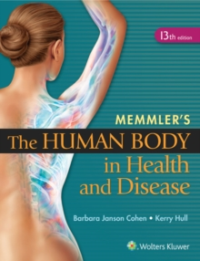 Memmler's The Human Body in Health and Disease, Paperback / softback Book