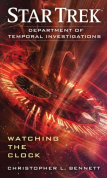 Department of Temporal Investigations: Watching the Clock