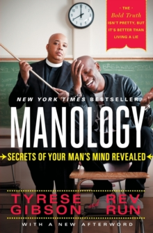 Manology : Secrets of Your Man's Mind Revealed, Paperback Book