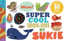 Super-cool Iron-ons by Sukie, Stickers Book