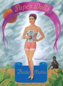Frida Kahlo Paper Dolls, Other printed item Book