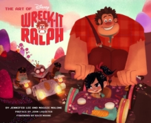 Art of Wreck-it Ralph, Hardback Book