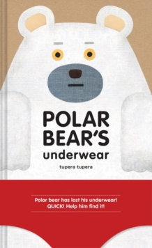 Polar Bear's Underwear, Hardback Book