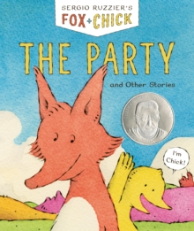 Fox & Chick: The Party : and Other Stories, Hardback Book