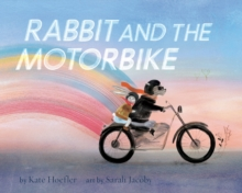 Rabbit and the Motorbike, Hardback Book
