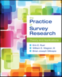 The Practice of Survey Research : Theory and Applications