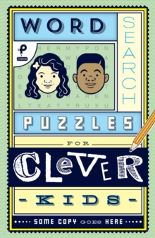 Word Search Puzzles for Clever Kids, Paperback / softback Book