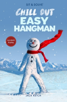 Sit & Solve Chill Out Easy Hangman, Paperback / softback Book