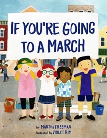 If You're Going to a March, Hardback Book