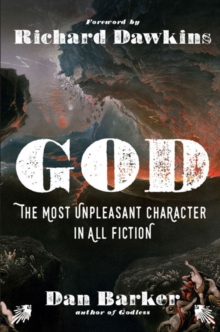 God: The Most Unpleasant Character in All Fiction, Paperback Book