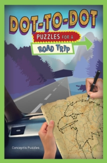 Dot-to-Dot Puzzles for a Road Trip, Paperback / softback Book