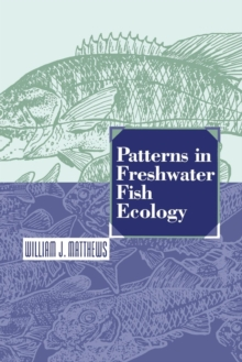 Patterns in Freshwater Fish Ecology, Paperback / softback Book
