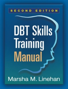 DBT (R) Skills Training Manual, Second Edition, Paperback Book