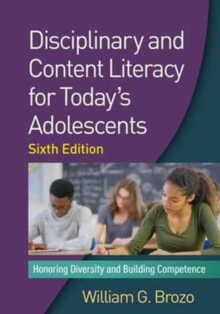 Disciplinary and Content Literacy for Today's Adolescents : Honoring Diversity and Building Competence, Hardback Book