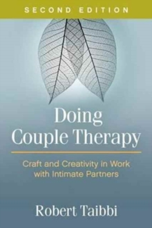 Doing Couple Therapy : Craft and Creativity in Work with Intimate Partners, Hardback Book
