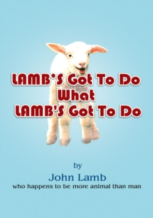 Lamb's Got to Do What Lamb's Got to Do