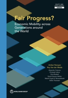Fair progress? : economic mobility across generations around the world, Paperback / softback Book