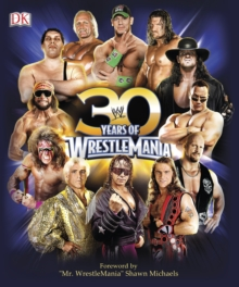 30 Years of Wrestlemania, Hardback Book