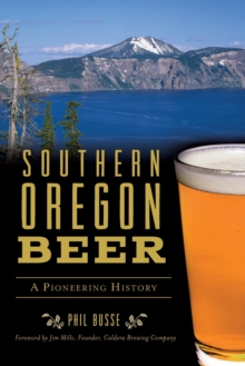 SOUTHERN OREGON BEER, Paperback Book
