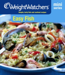 Weight Watchers Mini Series: Easy Fish : Simple, Tasty Fish and Seafood Recipes, Paperback Book
