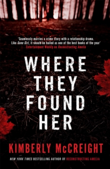 Where They Found Her, Paperback Book
