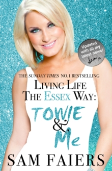 Living Life the Essex Way, Paperback Book