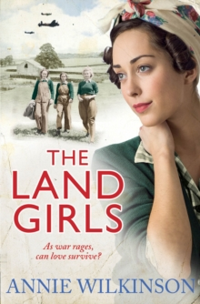 The Land Girls, Paperback Book