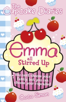 The Cupcake Diaries: Emma all Stirred up!, Paperback Book