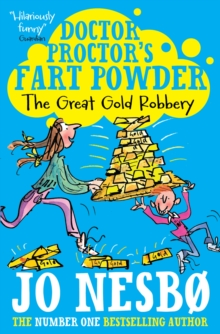 Doctor Proctor's Fart Powder: The Great Gold Robbery, Paperback Book