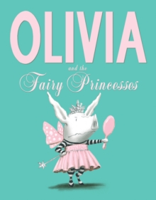 Olivia and the Fairy Princesses, Paperback Book